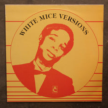 White Mice  ‎– Versions