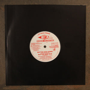 Robbie Valentine / Natty Marshall ‎– Batter Dem Down / Wicked Dem A Bawl