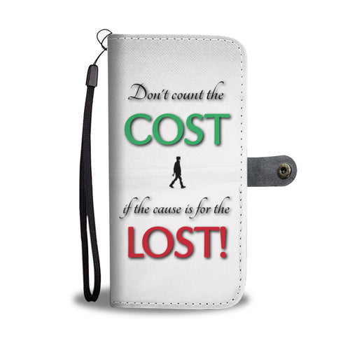 Don't Count the Cost - Phone Wallet Case