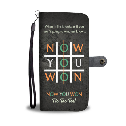 Now You Won - Phone Wallet Case