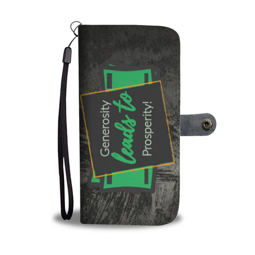 Generosity Leads to Prosperity - Phone Wallet Case