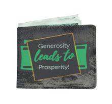 Load image into Gallery viewer, Generosity Leads to Prosperity - Men's Wallet