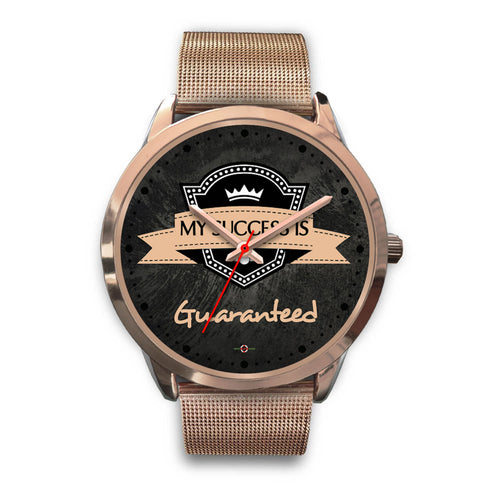 My Success is Guaranteed - Rose Gold Watch (5 band options)