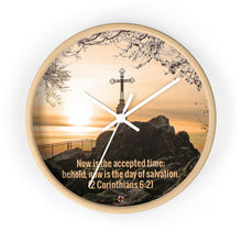 Load image into Gallery viewer, Now is the Accepted time - Wall clock