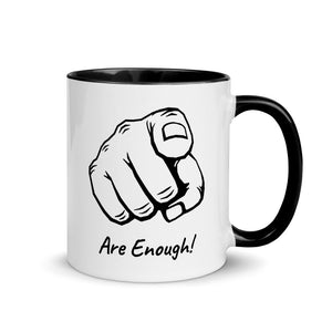 You Are Enough! Mug