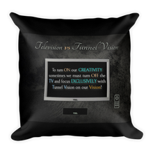 Load image into Gallery viewer, Television vs Tunnel Vision - Throw Pillow (with hidden zipper)