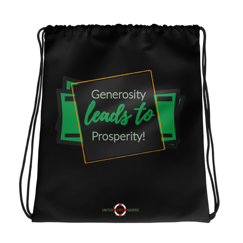 Generosity Leads to Prosperity - Drawstring bag