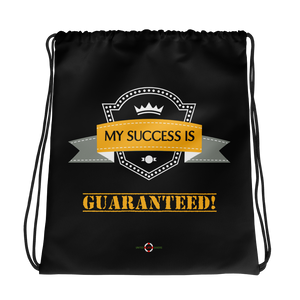 My Success is Guaranteed - Drawstring bag
