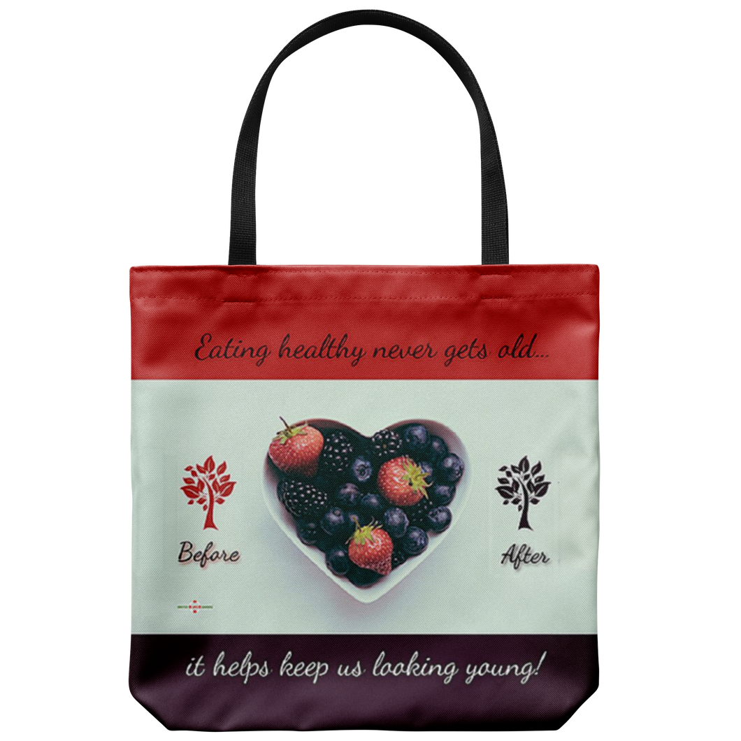 Eating Healthy Keeps Us Young - Tote Bag