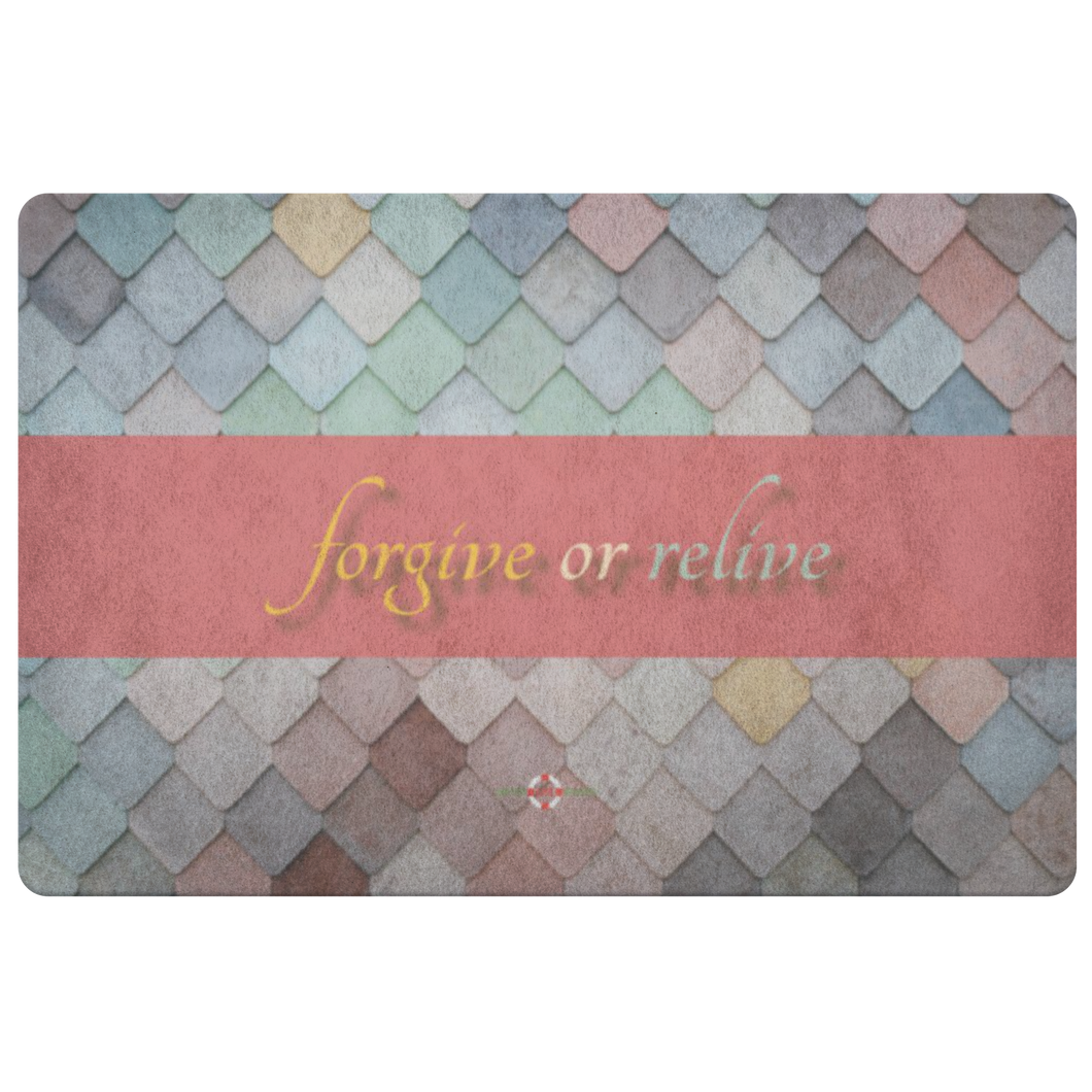 Forgive or Relive - Doormat