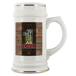Together Forever As One - Beverage Stein