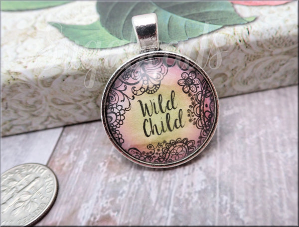 Wild Child Pendant, Glass Dome pendant, Boho Hippy 1 Inch Pendant