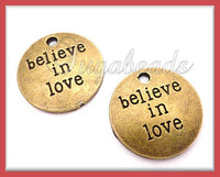 5 Antiqued Brass Believe in Love Charms 20mm PB71