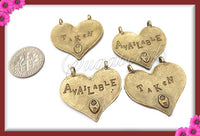 5 Antiqued Brass Available or Taken Heart Pendants 29mm PB33