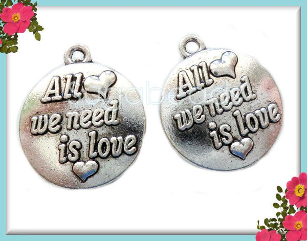 8 Antiqued Silver All We Need Is Love Charms 16mm PS61