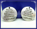 3 Silver Stamped Pendants Gandhi Quote Be The Change You Want To See in the World 24mm PS85 - sugabeads
