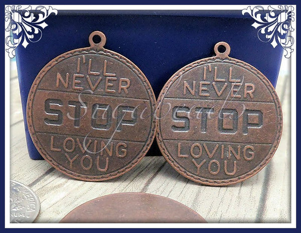 3 Copper Tone I'll Never Stop Loving You Pendants 28mm