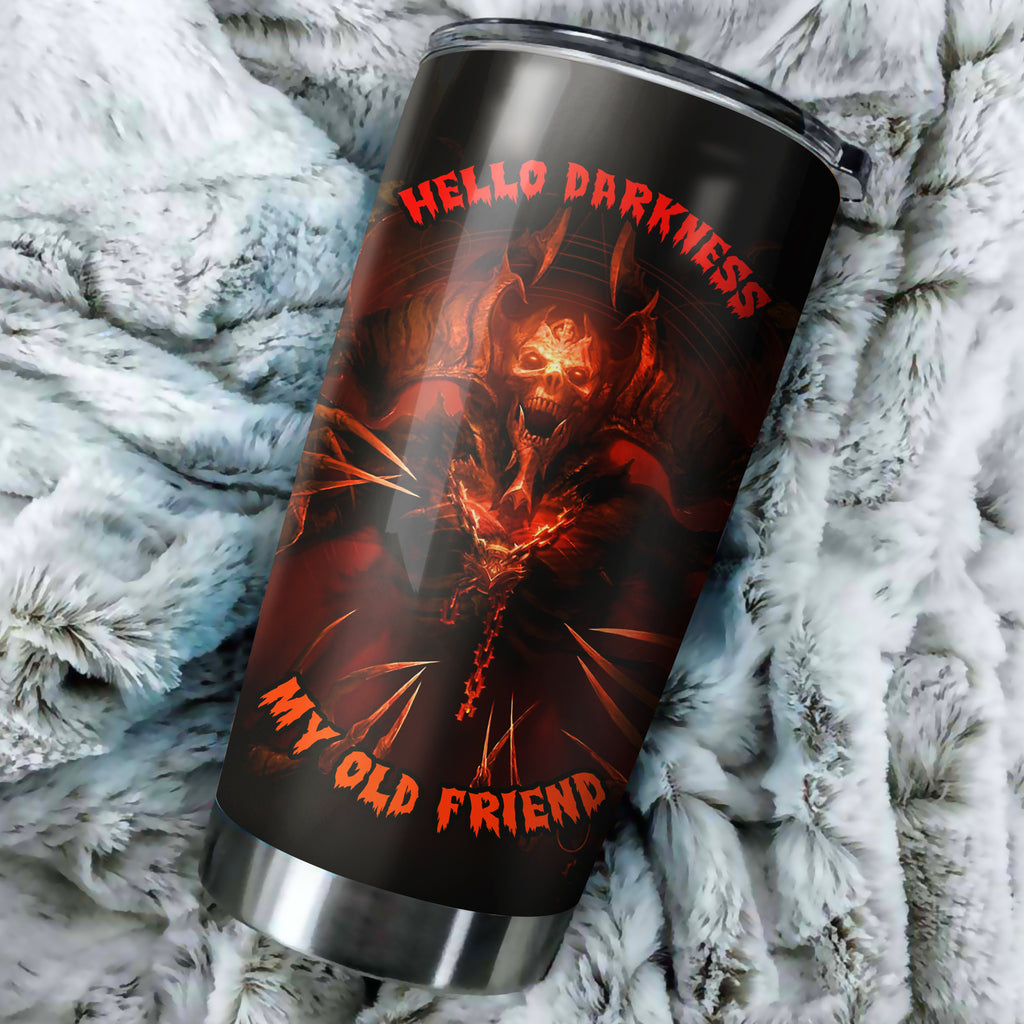 Hello Darkness Tumbler Cup