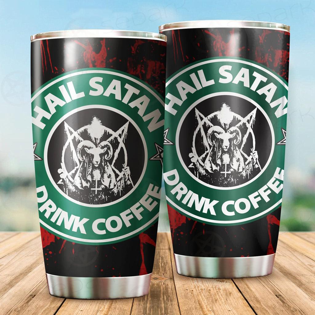 Hail Satan Drink Coffee Red Tumbler Cup