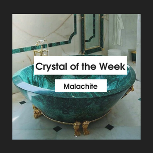 Crystal of the Week - Malachite