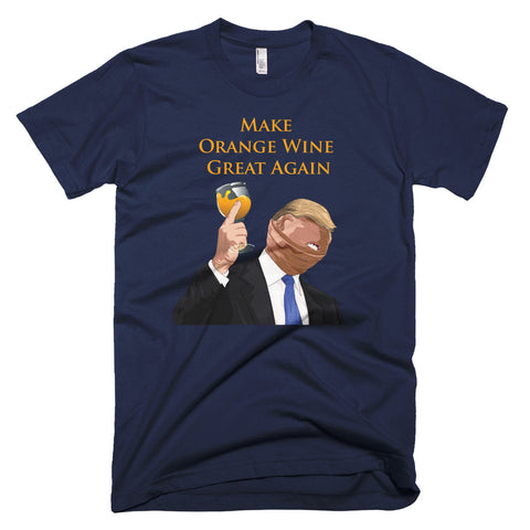Make Orange Wine Great Again Wine Shirt - Grape Obsession