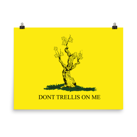 Don't Trellis On Me Matte Wine Poster - Grape Obsession