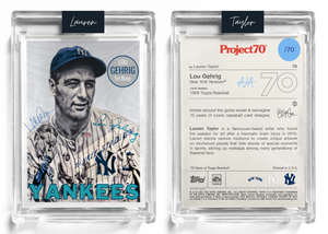 /70 Baby Blue Artist Signature - Topps Project 70 130pt card #70 by Lauren Taylor - Lou Gehrig