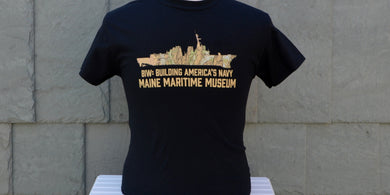 Black cotton t-shirt for the newest exhibit at Maine Maritime Museum - BIW: Building America's Navy