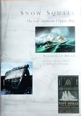 Snow Squall: The Last American Clipper Ship