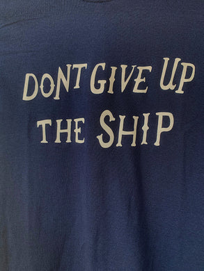 Dont Give Up The Ship Long-Sleeve Shirt