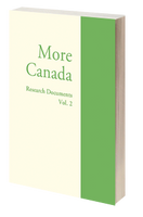 The More Canada Report - Research Documents: Vol.2