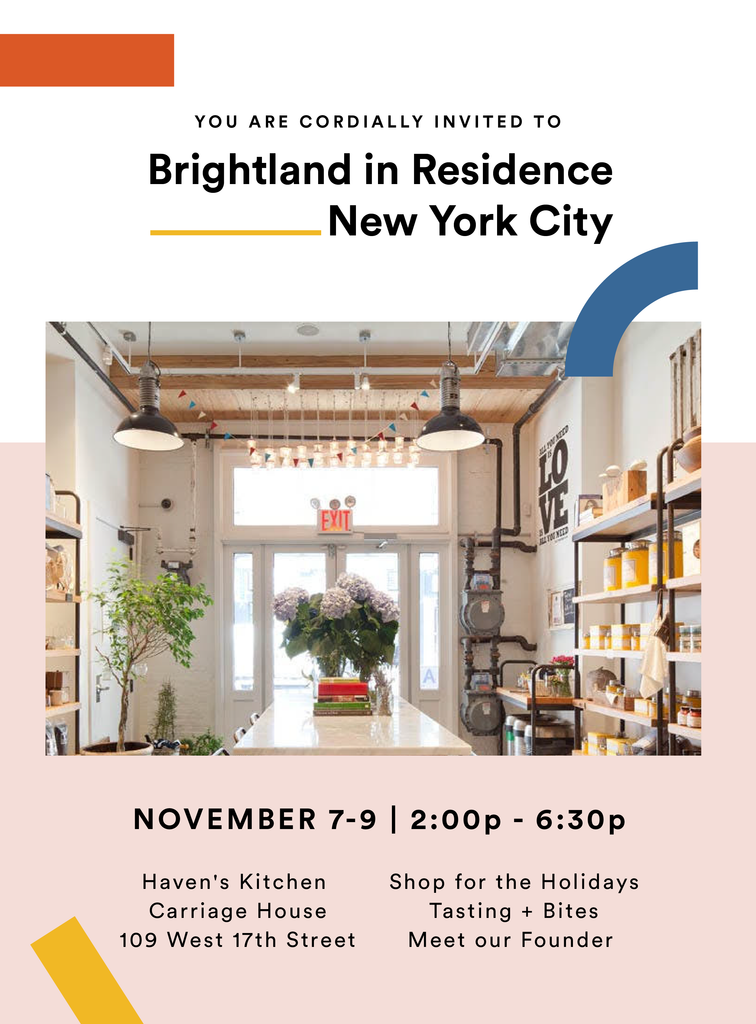 You are invited: Brightland in Residence, New York City