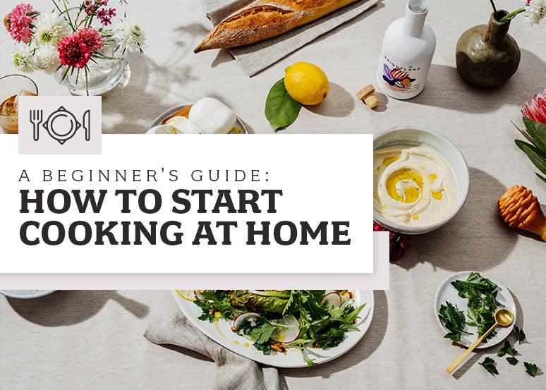 A Beginner's Guide How to Start Cooking at Home