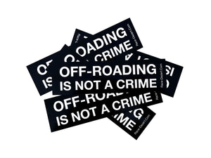 OFF-ROADING IS NOT A CRIME Stickers