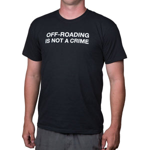 OFF-ROADING IS NOT A CRIME Shirt