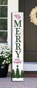 Be Merry & Bright Christmas 4 Foot Porch Sign