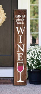 Santa Bring Wine 4 foot Porch Sign