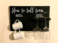 How to tell time Wine & Coffee Display