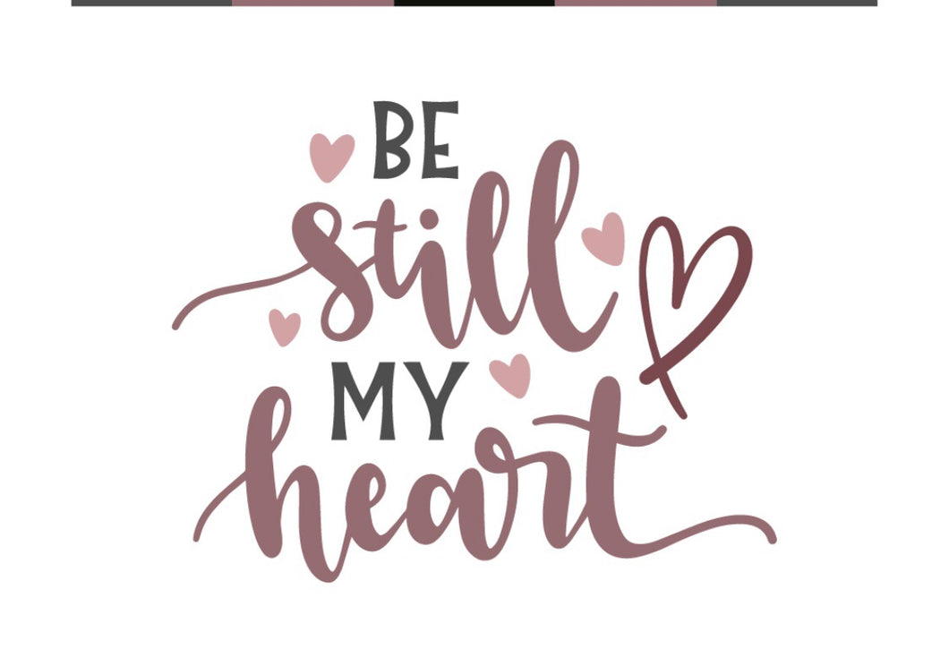 Be Still my Heart DIY Wood Sign