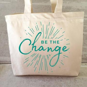 """Be The Change"" Tote Bag"
