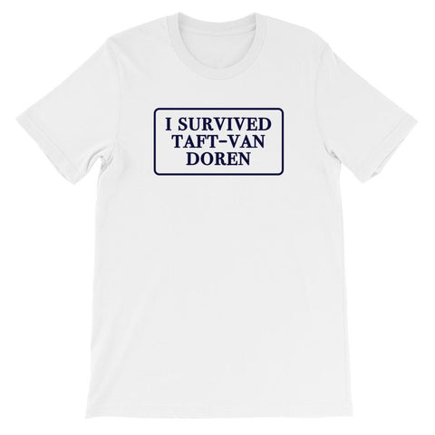 UIUC I Survived Taft-Van Doren T-Shirt
