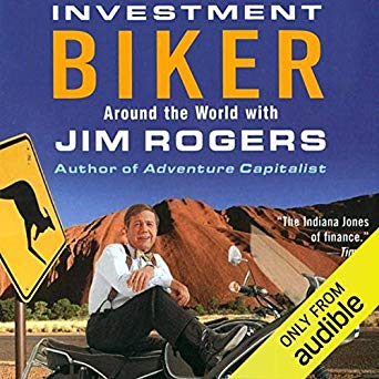 Book Review – Investment Biker: Around the World with Jim Rogers