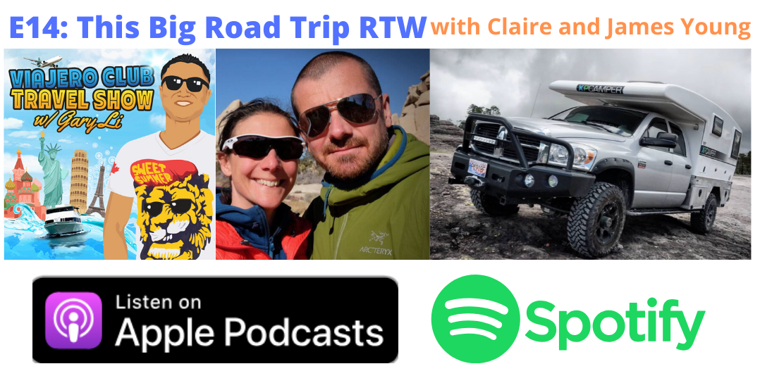 E14 This Big Road Trip with Claire and James Young