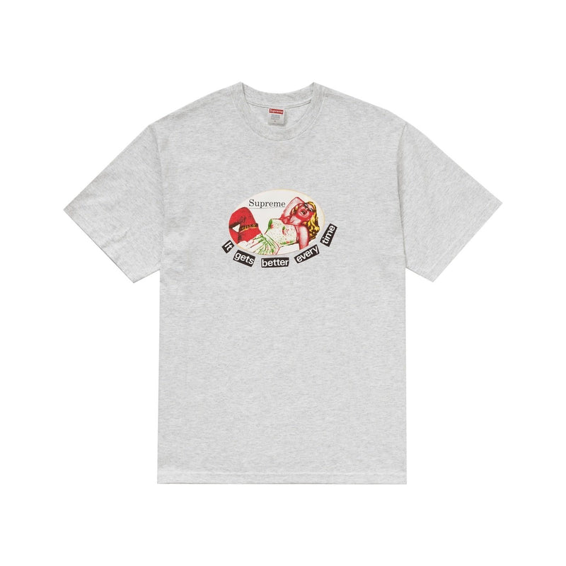 Supreme It Gets Better Every Time Tee Ash Grey