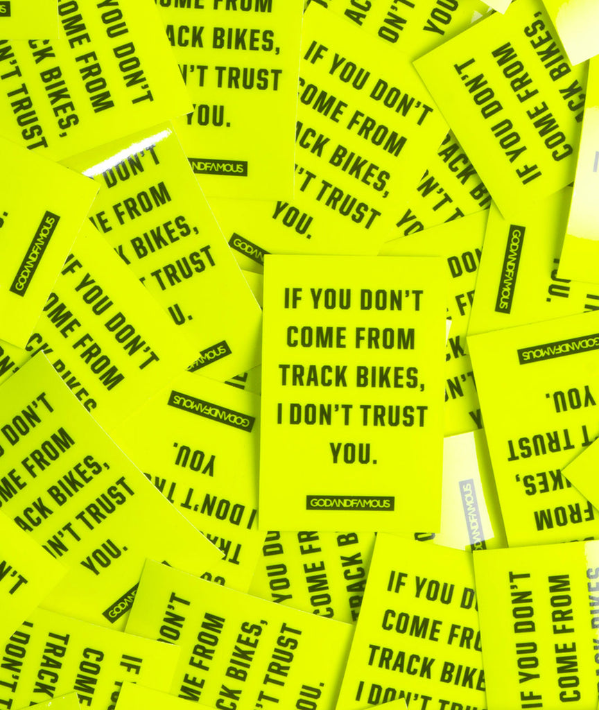 God and Famous Trust Sticker