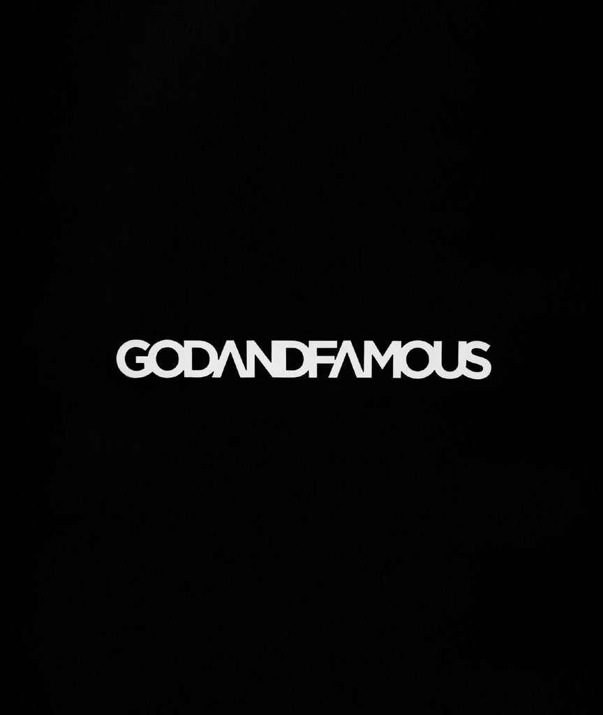 God and Famous Vinyl Decal - White