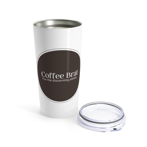 Coffee Brat Tumbler 20oz