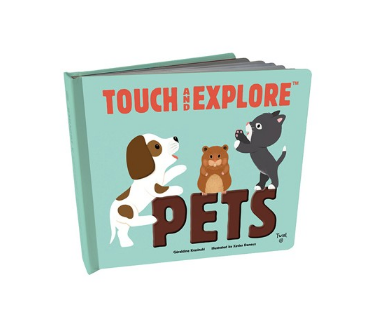 Touch and Explore: Pets Book