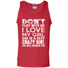 Image of Don't Flirt With Me I Love My Girl She Is A Sexy Girl Walmart Tee