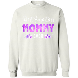 Best smartass mommy ever shirt